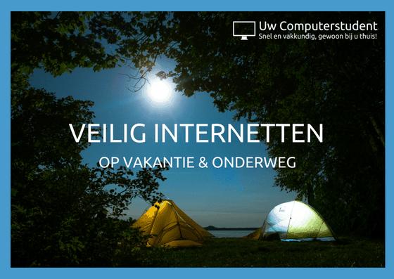 Veilig internetten vakantie en onderweg