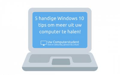 5 handige Windows 10  tips om meer uit uw computer te halen!