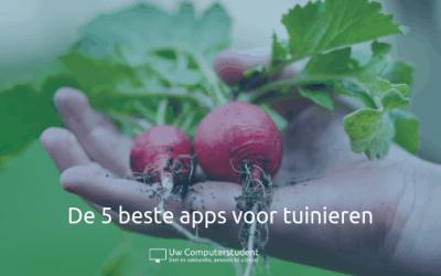 De 5 beste apps voor tuinieren