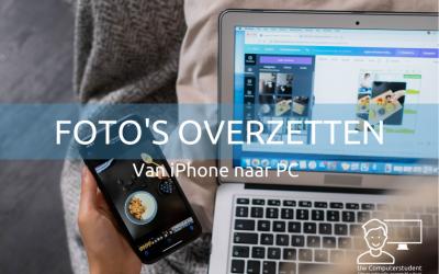 Foto's overzetten van iPhone naar PC